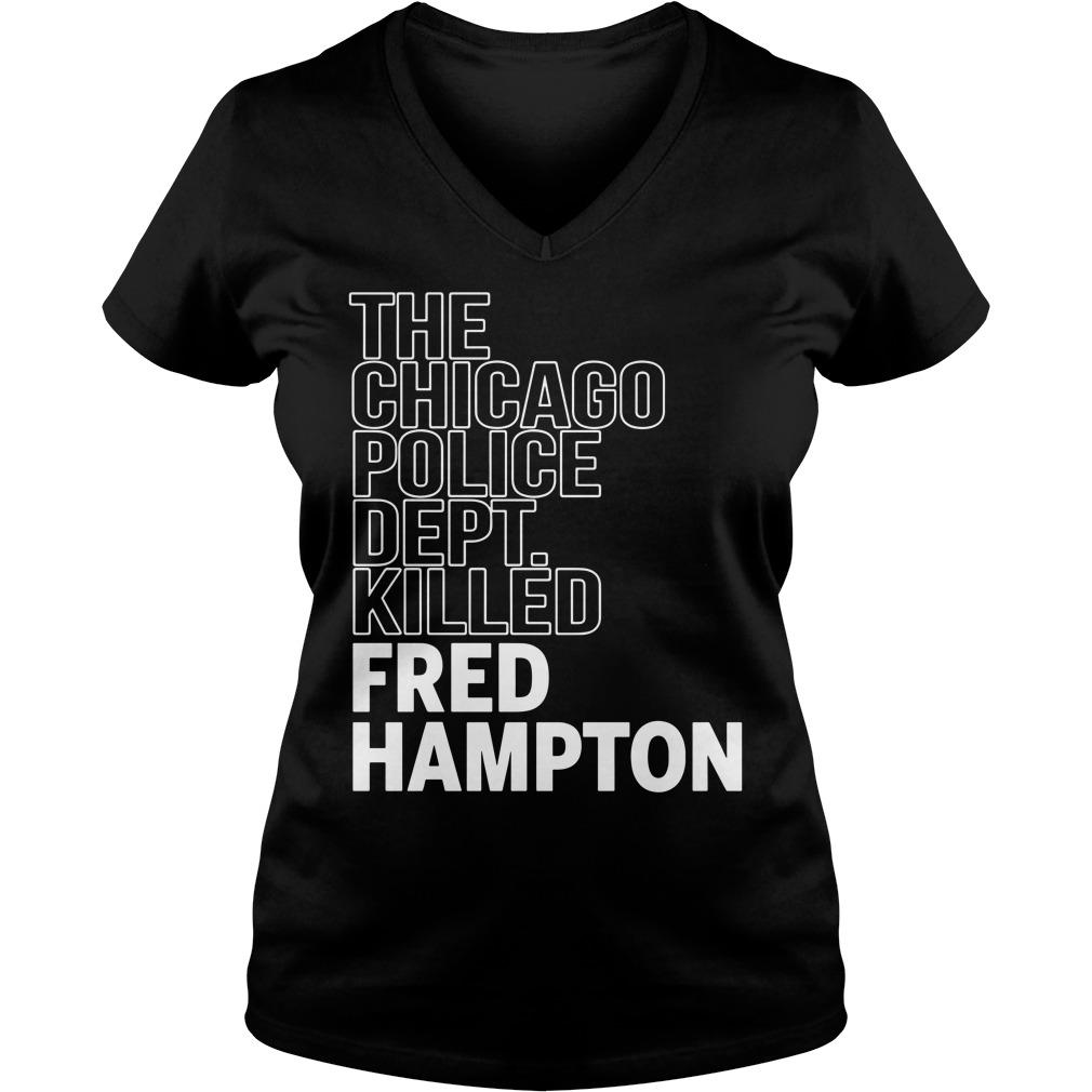 The Chicago Police Dept Killed Fred Hampton Ladies v neck