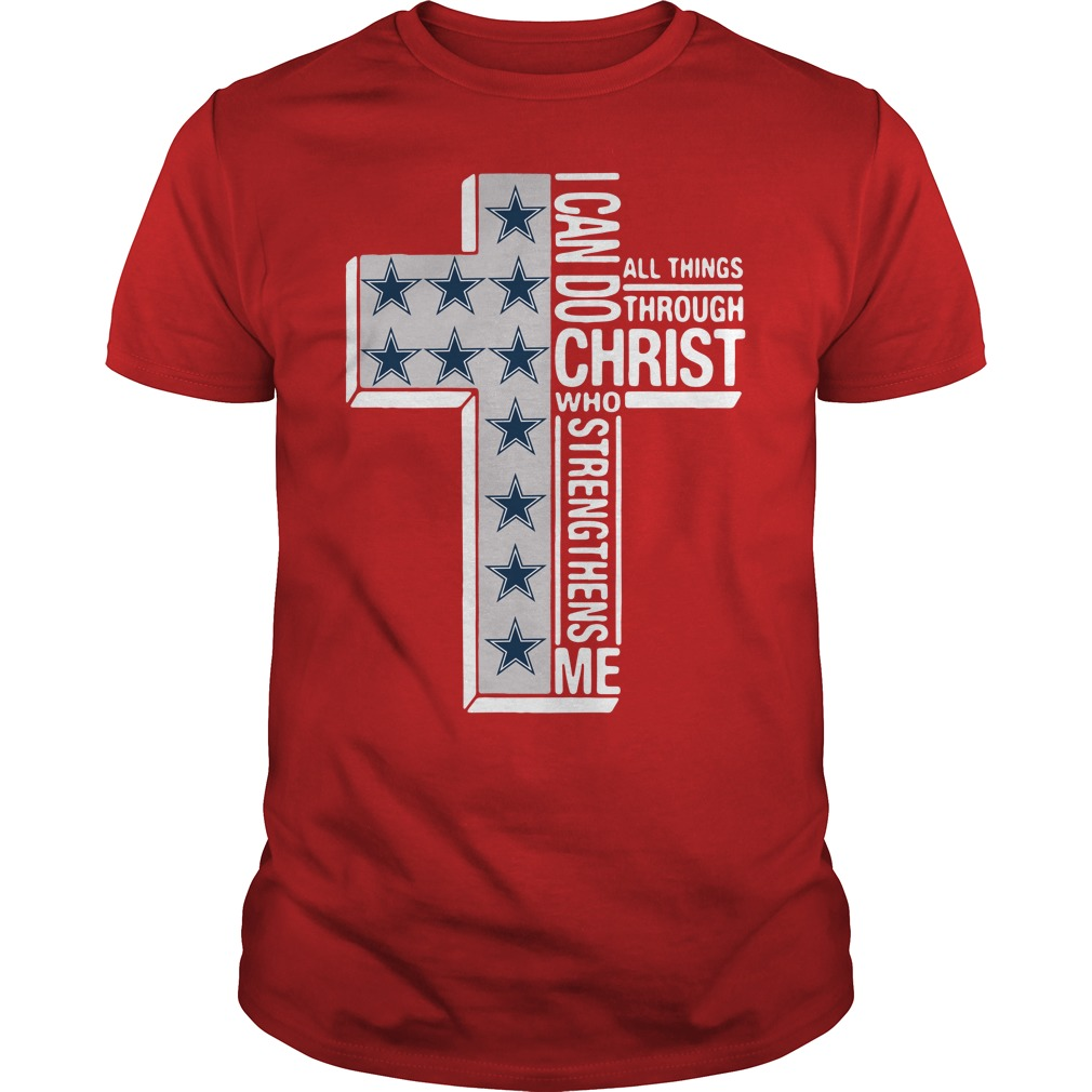 Dallas Cowboys I Can Do All Things Through Christ Who Strengthens Me Unisex Shirt