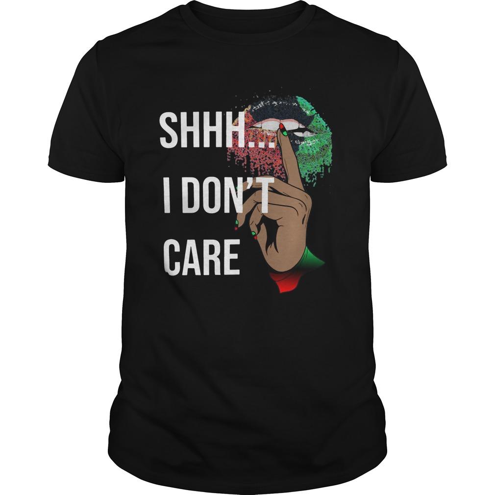 Official Shhh I Don't Care Lips Unisex Shirt