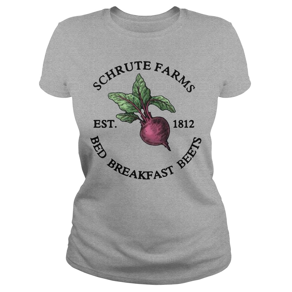 Schrute Farms Est 1812 Bed Breakfast Beets Ladies Shirt