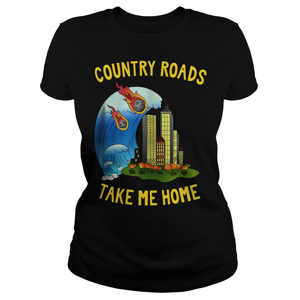 The Country Roads Take Me Home Ladies Shirt