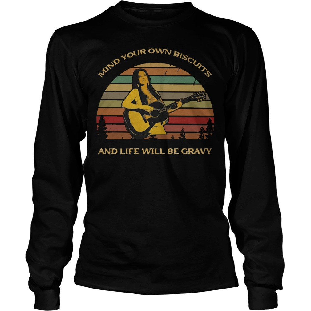 Kacey Musgraves Mind Your Own Biscuits And Life Will Be Gravy Shirt