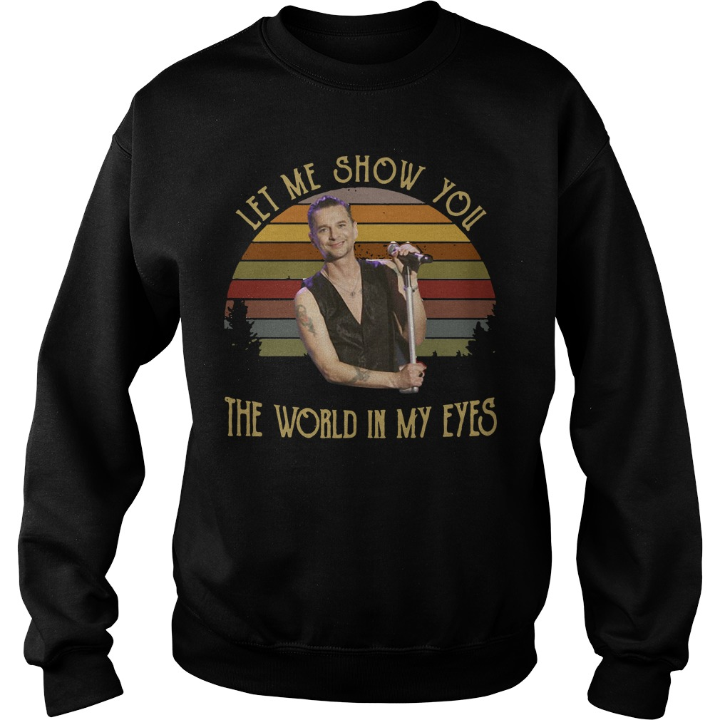 Let My Show You The World In My Eyes Sweater