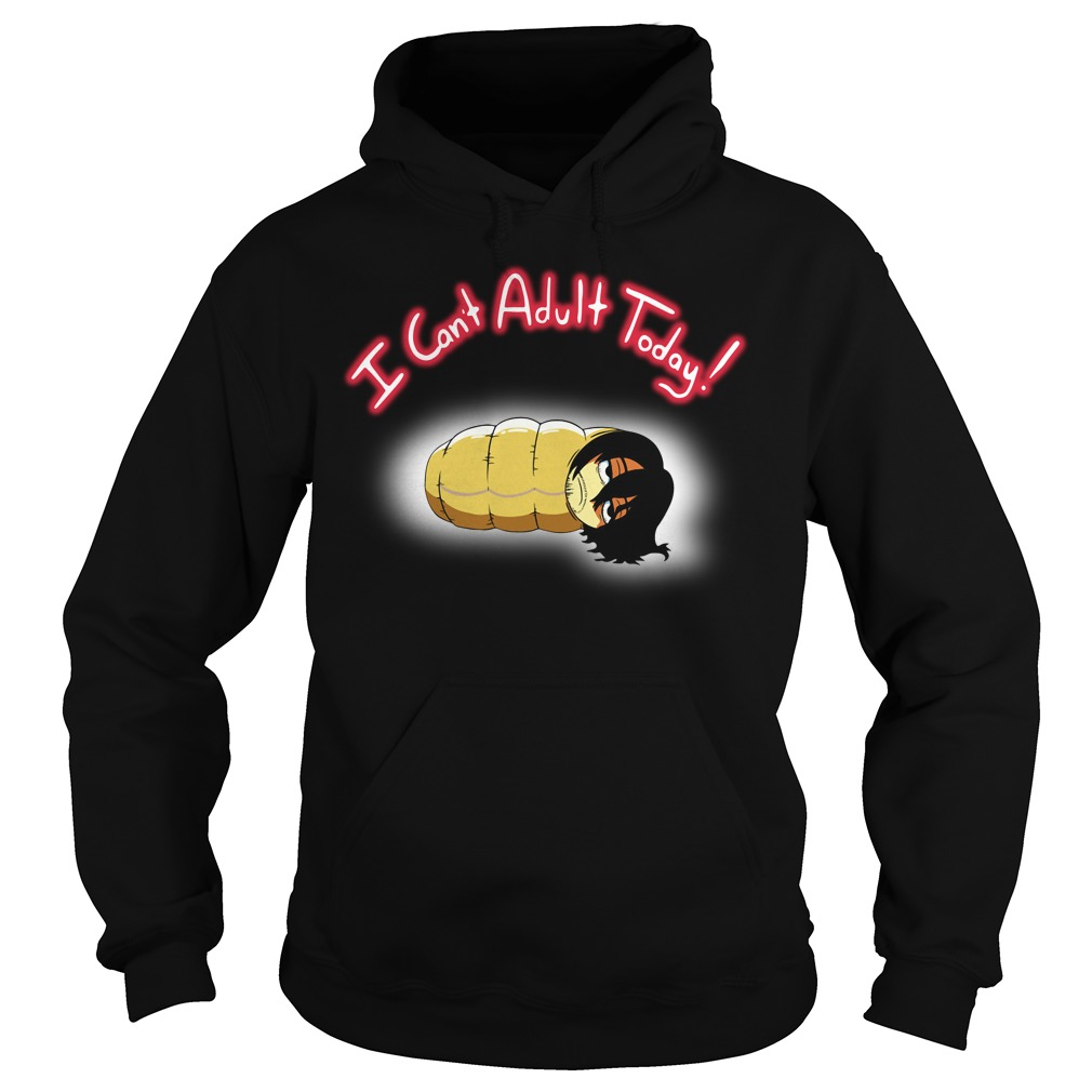 Official I Can't Adult Today Hoodie