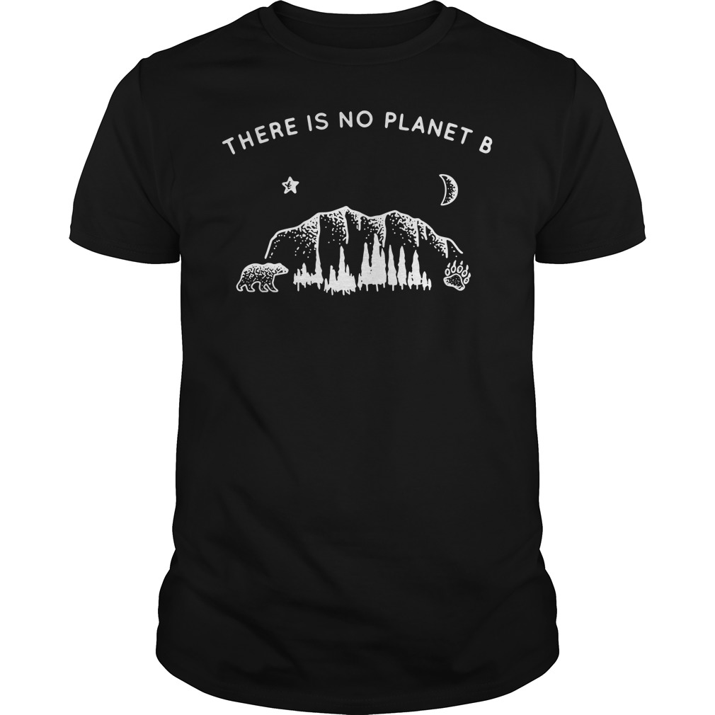 Official There Is No Planet B Shirt