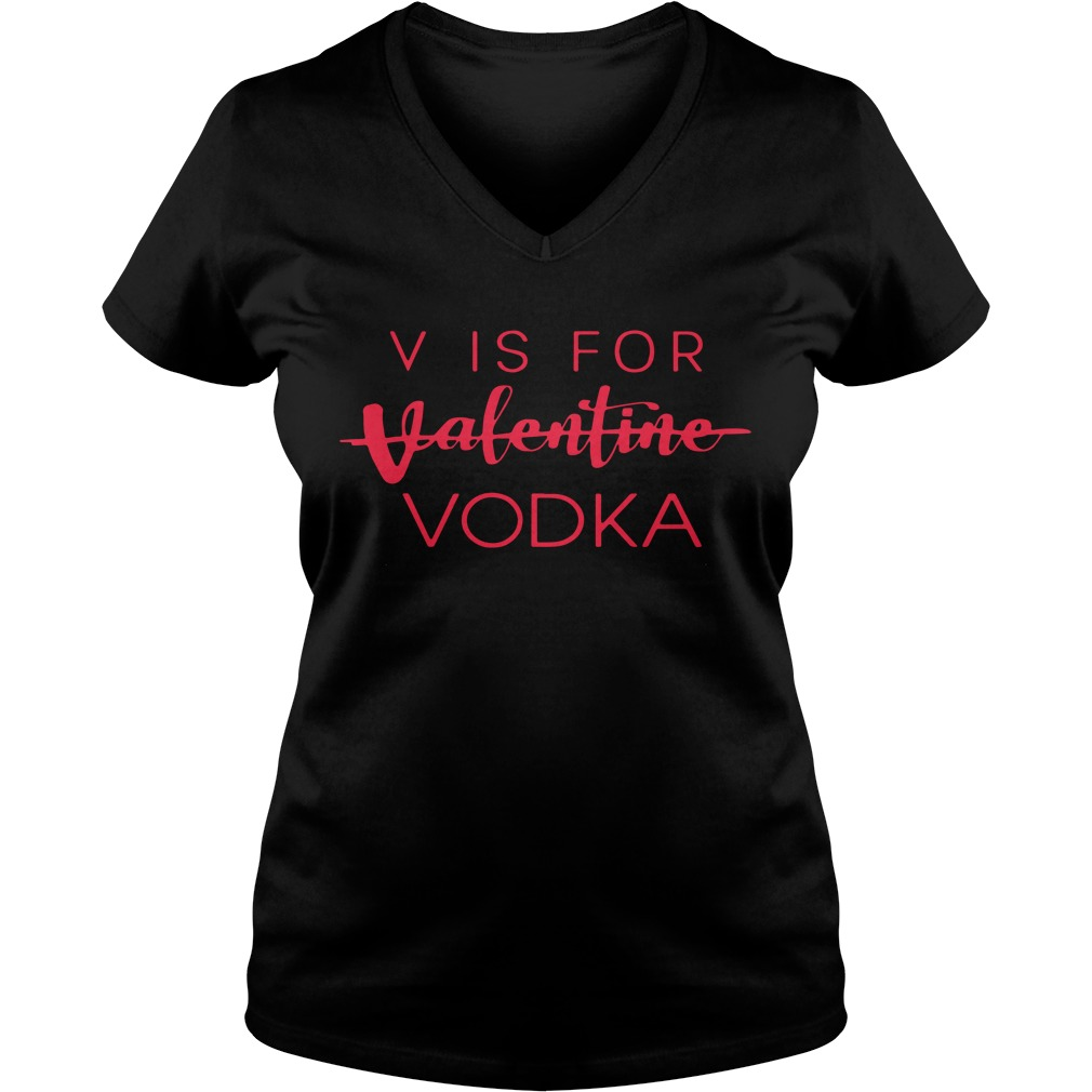 Official Vis For Valentine Vodka Ladies v neck