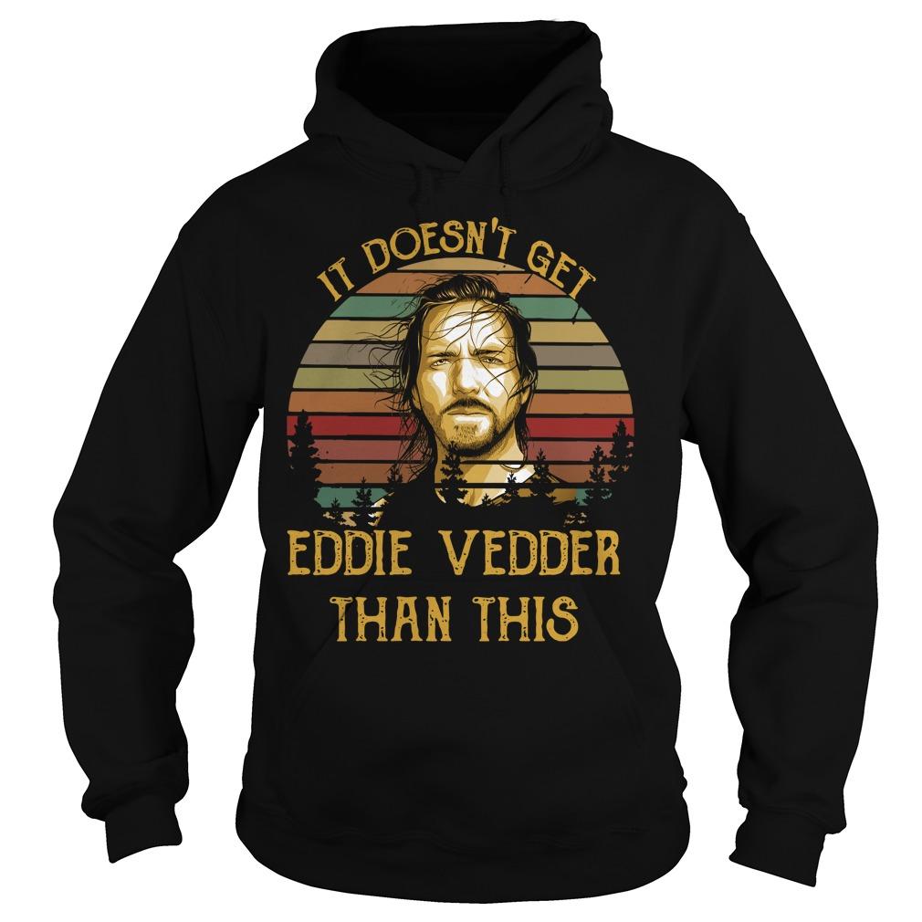 It Doesn't Get Eddie Vedder Than This Hoodie