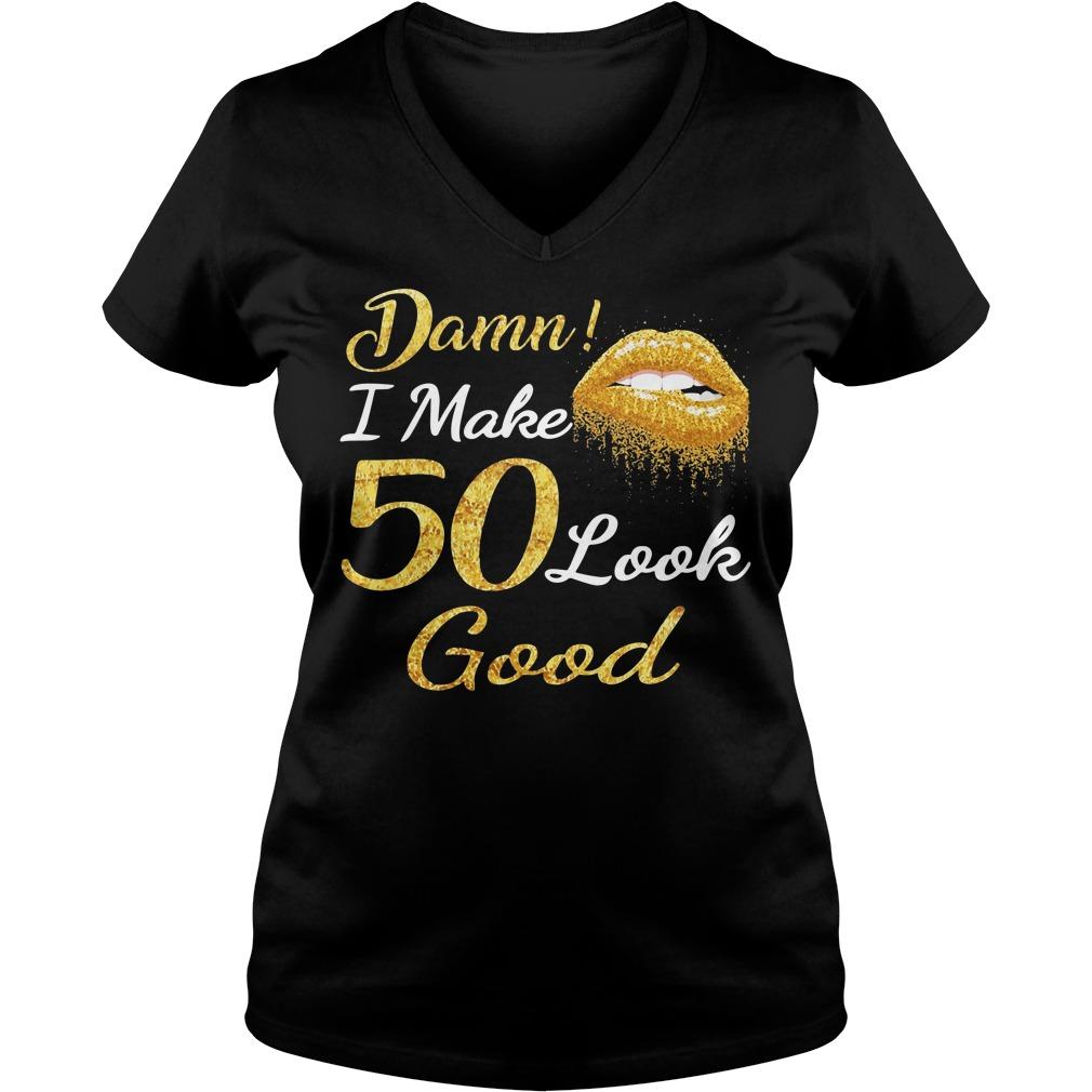 Lips Dama I Make 50 Look Good Shirt, Hoodie, Longsleeve