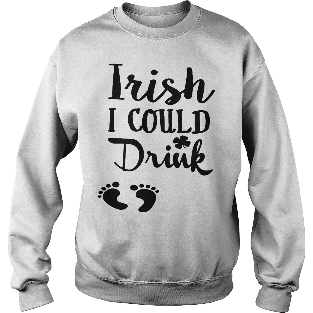 Official Irish I Could Drink Sweater