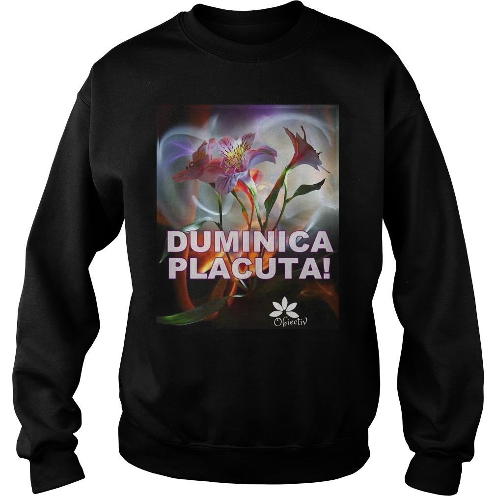 Duminica Placuta Obiectiv Sweatshirt