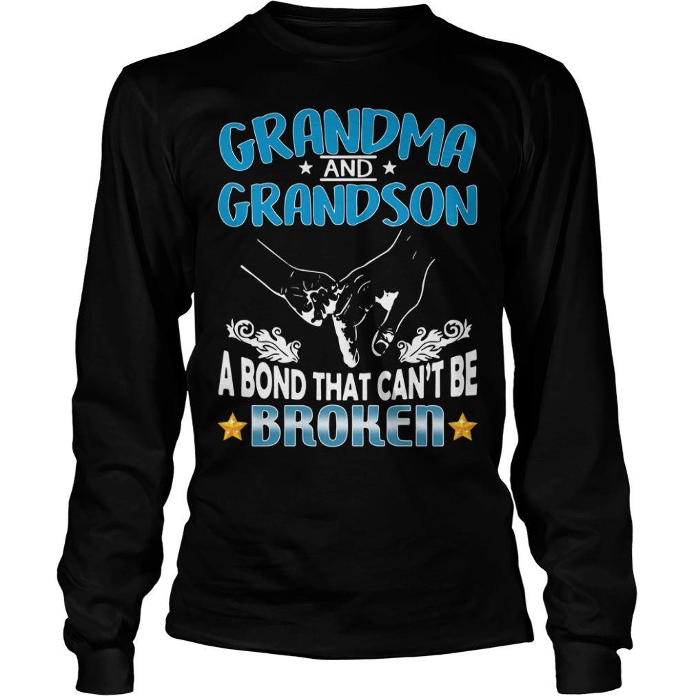 Grandma And Grandson A Bond That Can't Be Broken Longsleeve Shirt