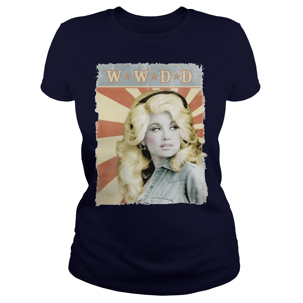 Kristin Chenoweth What Would Dolly Do Ladies Shirt