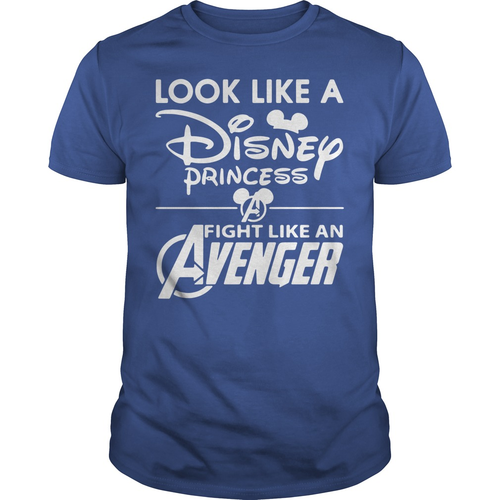 Look Like A Disney Princess Fight Like An Avenger Guys Shirt