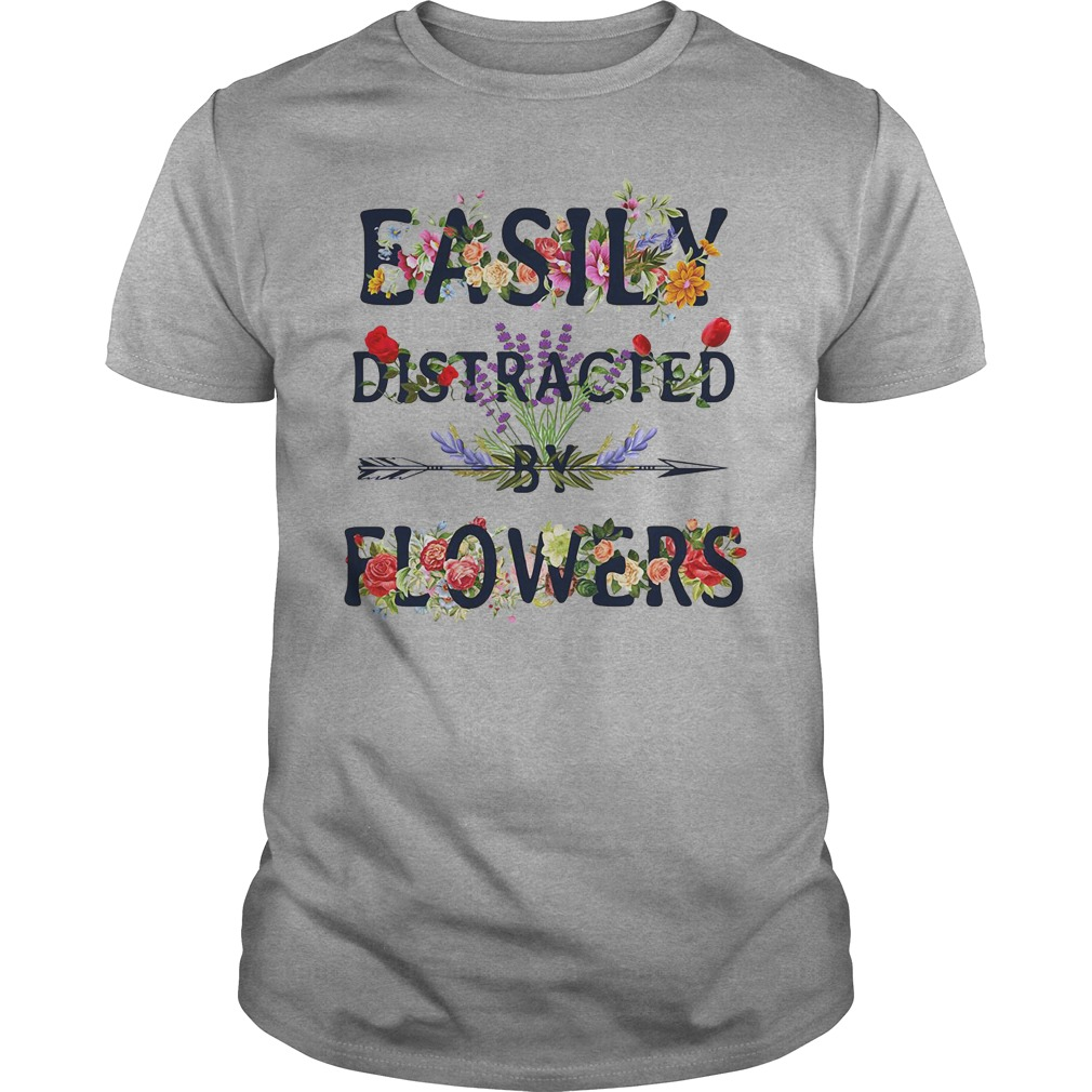 Official Easily Distracted By Flowers Guys Shirt