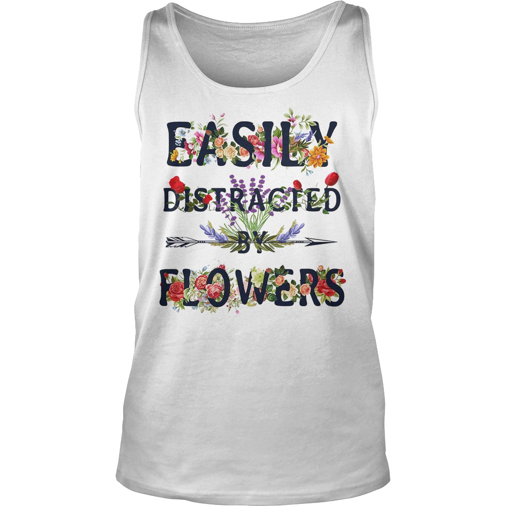 Official Easily Distracted By Flowers Tank Top