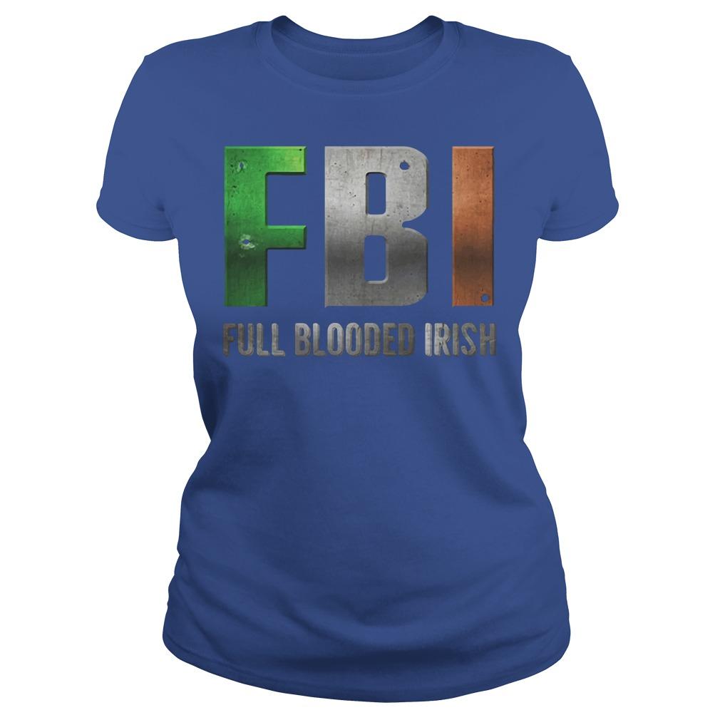 ST Patricks Day FBI Full Blooded Irish Shirt