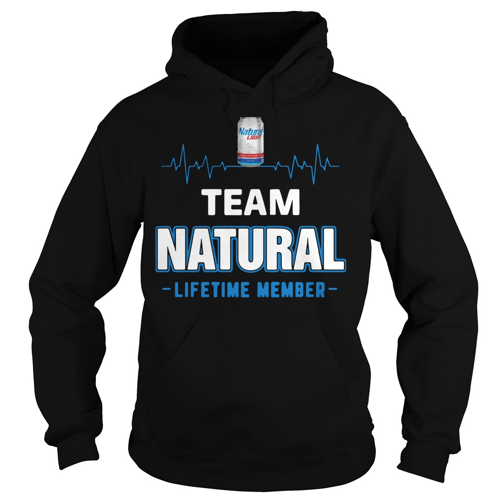 Team Natural lifetime member Hoodie