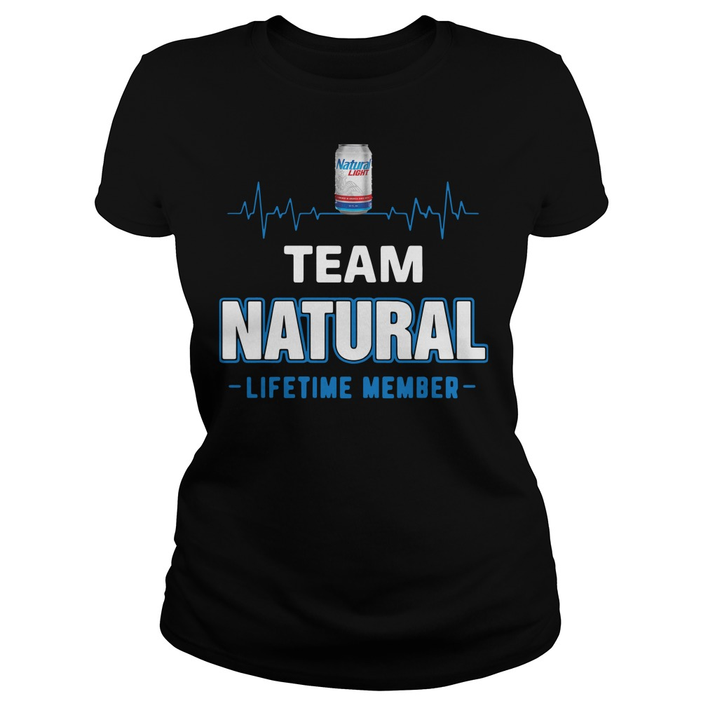 Team Natural lifetime member Ladies Shirt