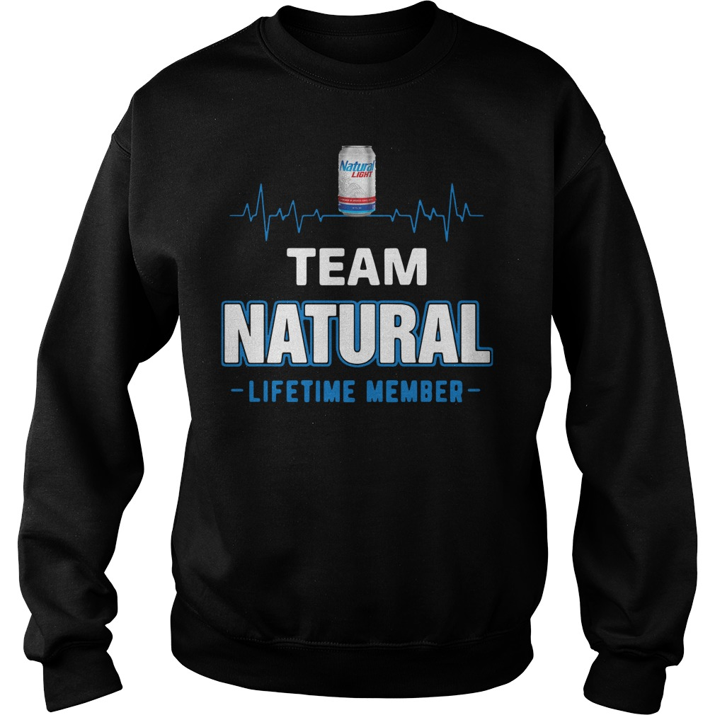 Team Natural lifetime member Sweater