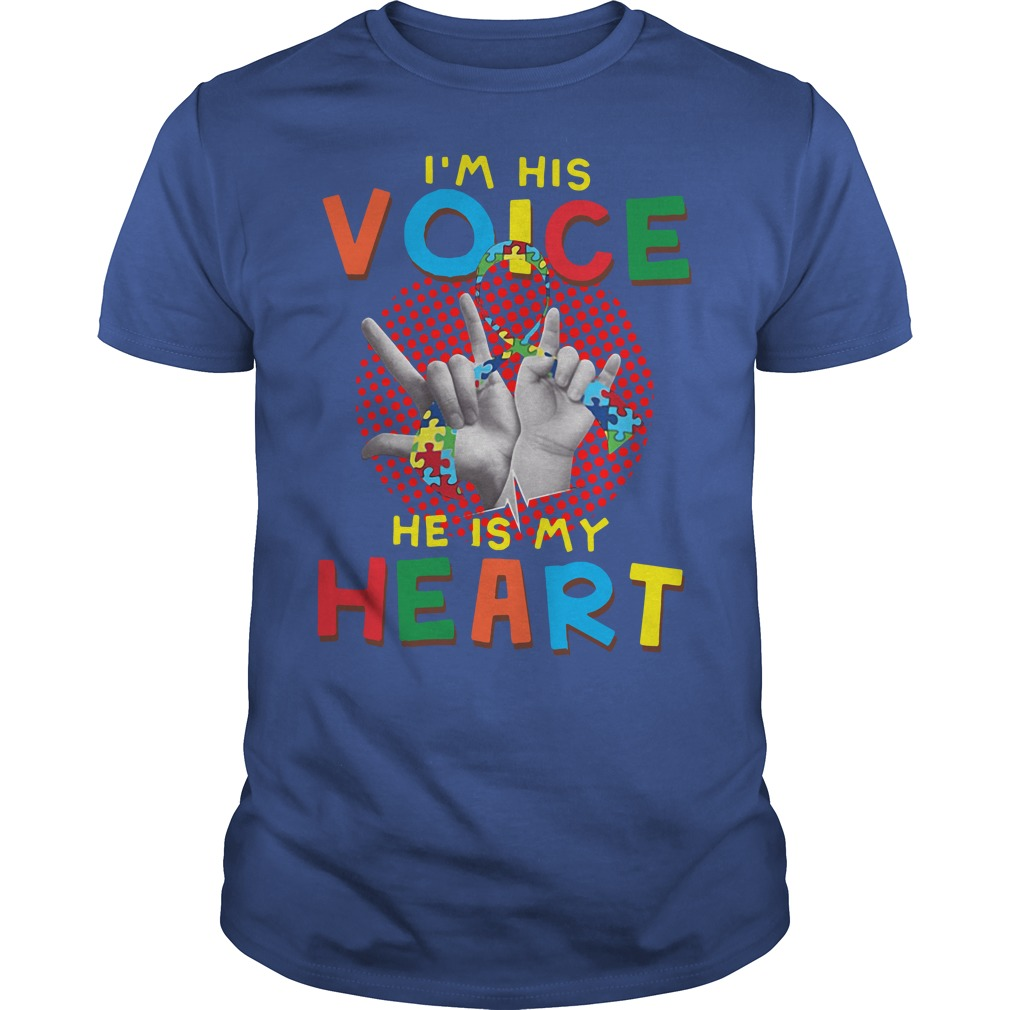 I Am Your Voice He Is My Heart Autism Mom Guys Shirt
