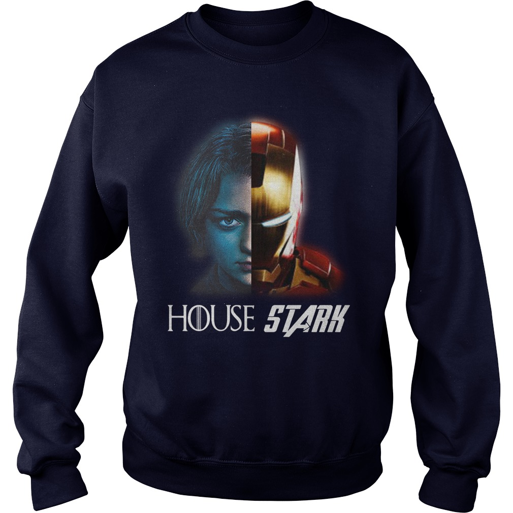 Arya And Iron Man House Stark Sweat Shirt