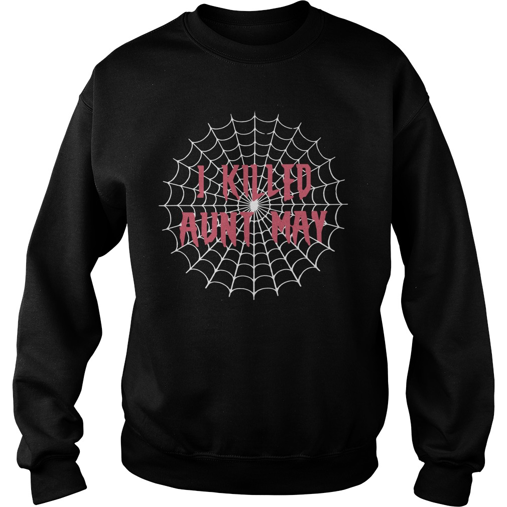 Spider Man Far From Home I Killed Aunt May Sweater